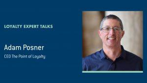 Adam Posner Loyalty Expert Talk banner
